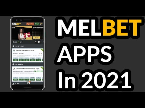 Melbet Mobile App in 2021 — How To Download And Install It