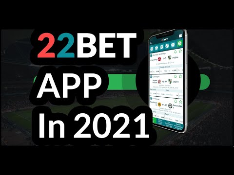 22Bet Mobile App in 2021 — How To Download And Install It