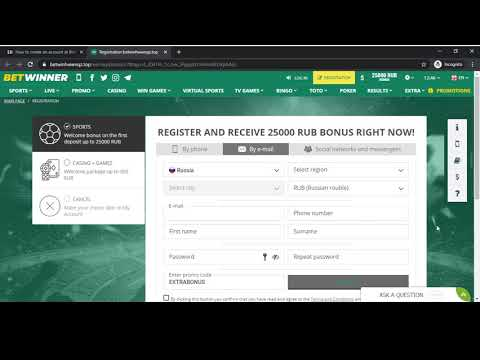 BetWinner Account creation in 2021 — 3 ways to sign up (By phone, By e mail, By Social Networks).