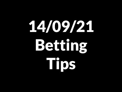 Football Betting Tips Today 14/09/21 — Free Soccer Predictions Today