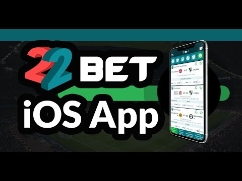 22Bet iOS App – How To Install 22 bet on iPhone or iPad