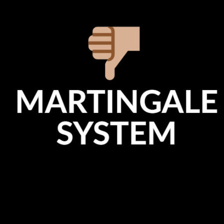 Martingale betting system — Why you should never use it