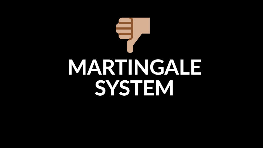 Martingale betting system – why you should never use it