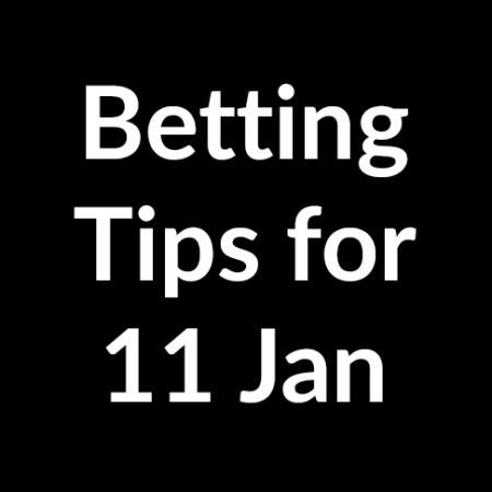 Betting tips for 11 January 2020 (GMT+0)