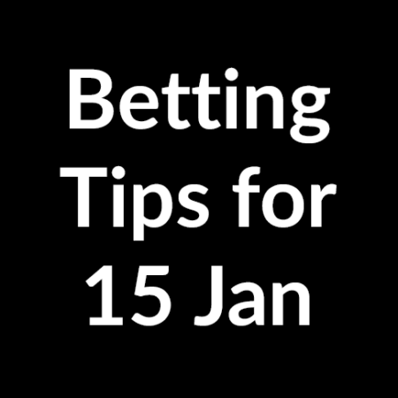 Betting tips for 15 January 2020