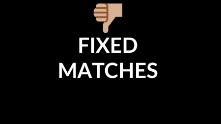 Fixed matches in 2020 – all you need to know
