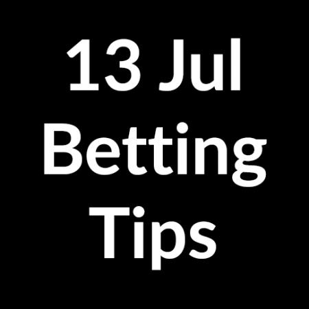 13 Jul 2020 – Betting Tips