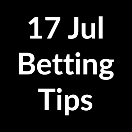 17 Jul 2020 – Betting Tips