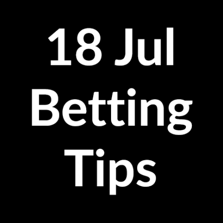 18 Jul 2020 – Betting Tips