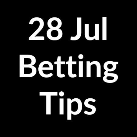 28 Jul 2020 – Betting Tips
