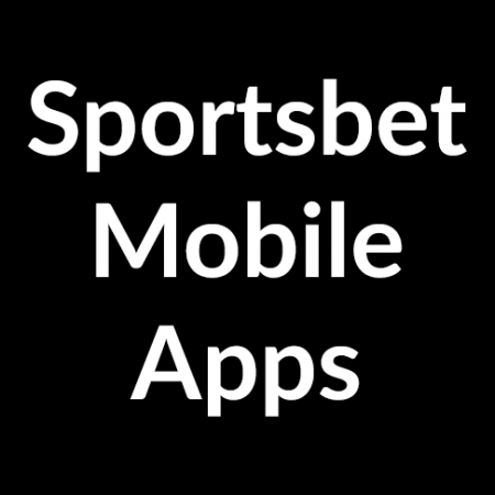 Sportsbet mobile Apps – Download Now – Links + guide