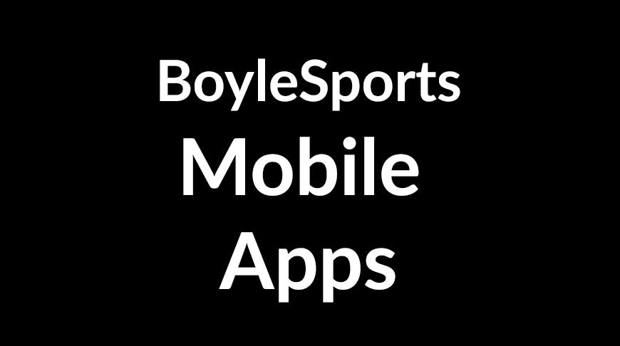 BoyleSports Mobile Apps