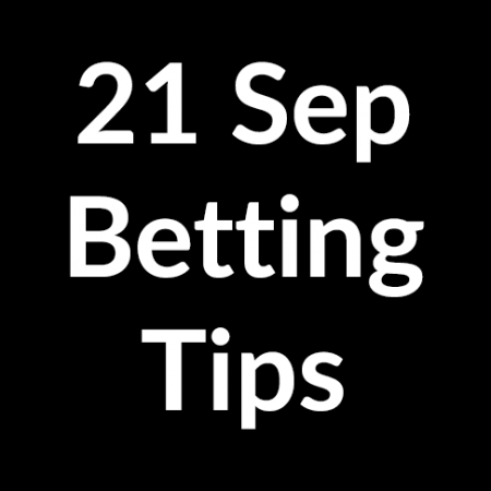 21 Sep 2020 – Betting Tips