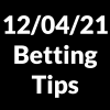 12 April 2021 — Betting Tips