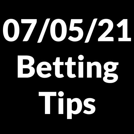 07 May 2021 — Betting Tips