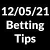 12 May 2021 — Betting Tips