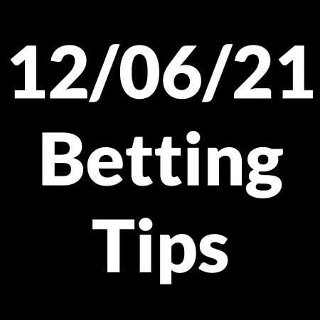 12 June 2021 — Betting Tips