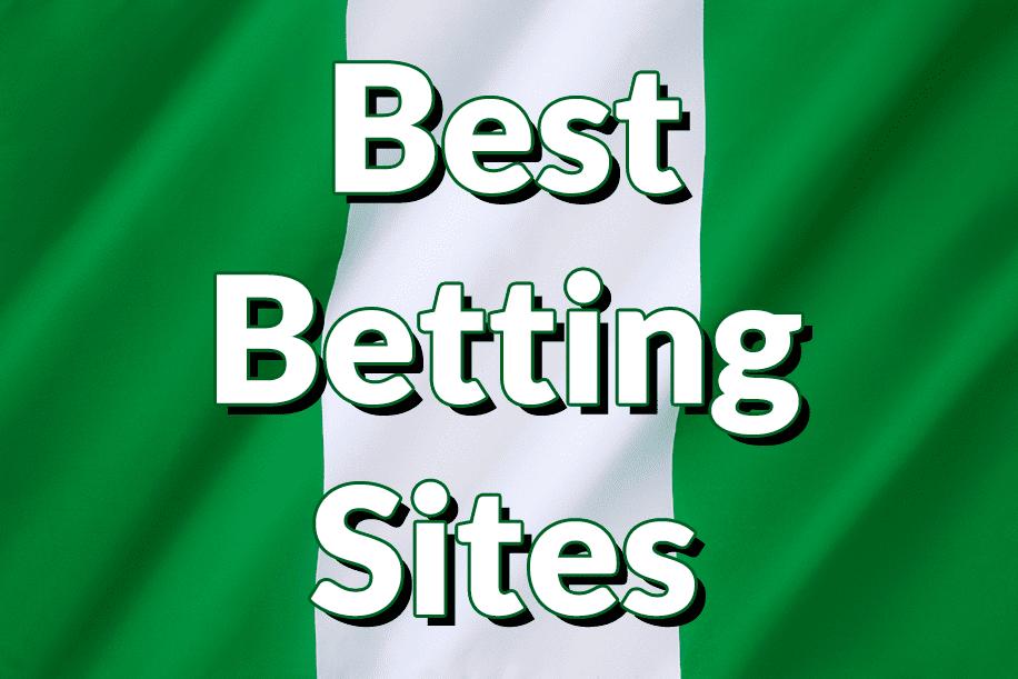 Best Betting SItes Nigeria
