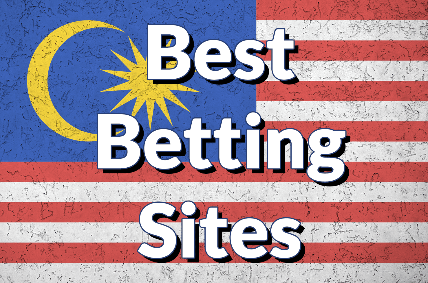 Best Malaysian Betting Sites