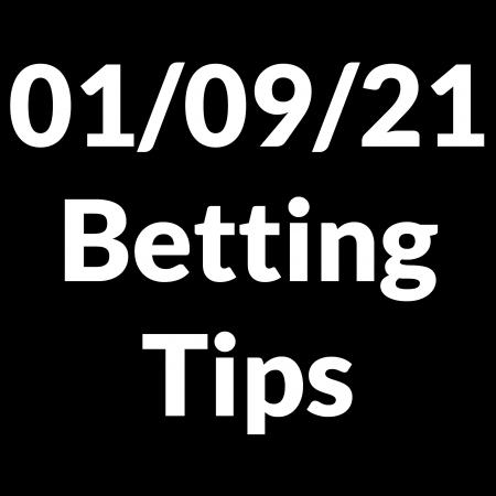 01 September 2021 — Betting Tips