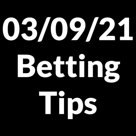 03 September 2021 — Betting Tips