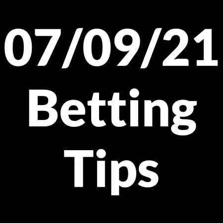 07 September 2021 — Betting Tips