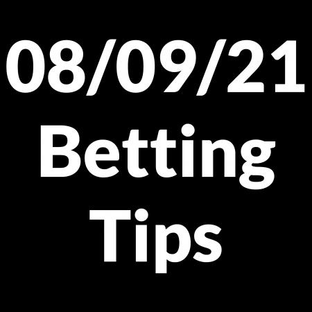 08 September 2021 — Betting Tips
