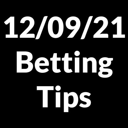 12 September 2021 — Betting Tips