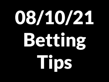 08 October 2021 — Betting Tips