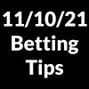 11 October 2021 — Betting Tips